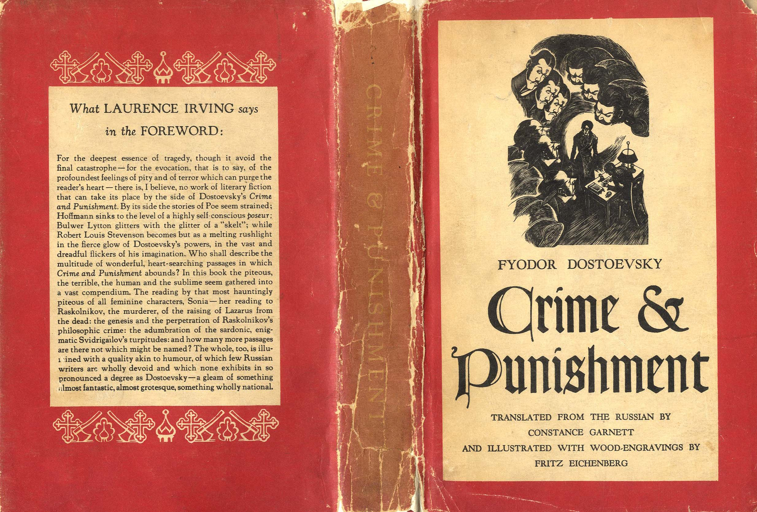 an analysis of motives in crime and punishment by fyodor dostoyevsky
