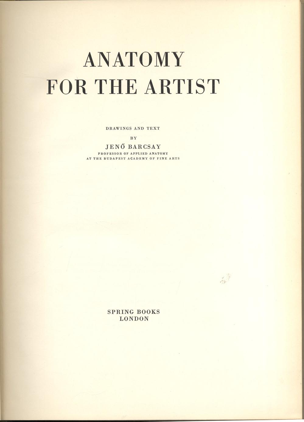 Artists\' Manuals, Jeno Barcsay, Anatomy for the Artist, 1968